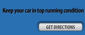 Keep your car in top running condition - get directions